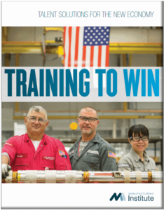 Training to Win from the Manufacturing Institute