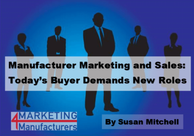 Today's Manufacturing Buyer Demands New Roles