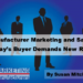 Manufacturer Marketing and Sales: Today's Buyer Journey Demands New Roles