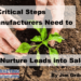 4 Critical Steps Manufacturers Need to Nurture Leads into Sales