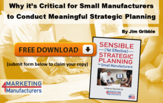 Why it's Critical for Small Manufacturers to Conduct Meaningful Strategic Planning [Free Guide]