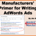 Manufacturers' Guide to Writing AdWords Ads