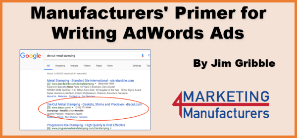 Manufacturers' Primer for Writing AdWords Ads
