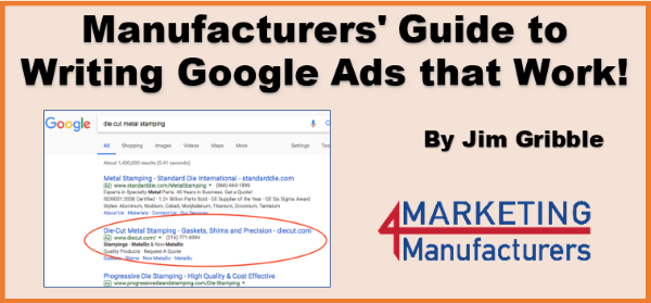 Manufacturers' Guide to Writing Google Ads that Work